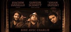 Rire avec Charlie -Schmitt / Dupont / Iannello Trio - concert à Jazz9 Mazy