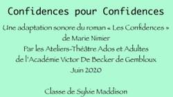 """""""Confidences pour confidences"""" par la classe de théâtre  de l'Académie Victor De Becker"""
