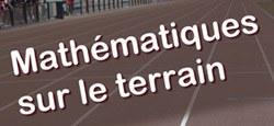 42e Congrès des Professeurs de Mathématiques - Mathématiques sur le terrain
